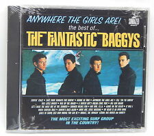 Anywhere the Girls Are! - Best of The Fantastic Baggys ~ New CD (2000, Sundazed)