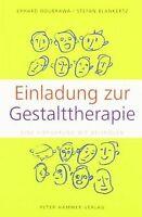 Einladung zur Gestalttherapie: Eine Einführung mit Beisp... | Buch | Zustand gut