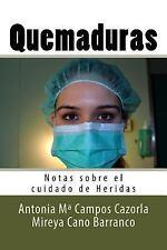 Notas Sobre el Cuidado de Heridas: Quemaduras : Notas Sobre el Cuidado de...