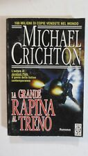 MICHAEL CRICHTON - LA GRANDE RAPINA AL TRENO - ED.2001 TEADUE [L35]