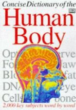 Concise Dictionary of the Human Body by Burnie, David Paperback Book The Cheap