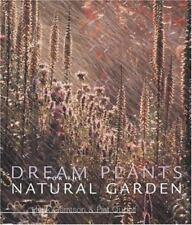 Dream plantas para el jardín natural por Piet Oudolf,, Gerritsen, Henk