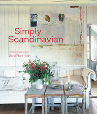 ~Simply Scandinavian: 20 Stylish and Inspirational Homes by SARA NORRMAN~
