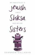 My Hair Stylist Is Jewish, I Am a Shiksa, and We Are Sisters by Shannon...
