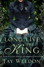 Long Live The King (Love and Inheritance), Weldon, Fay, New condition, Book