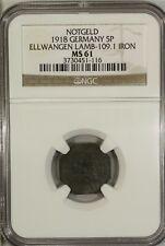 Germany 5 Pfennig 1918 NGC MS 61 UNC Iron Ellwangen Lamb-109.1 Notgeld