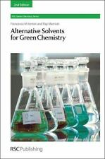 Alternative Solvents for Green Chemistry: 2nd Edition: By Kerton, Francesca M...