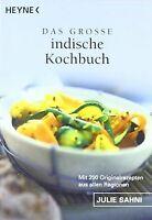 Das große indische Kochbuch: Mit 200 Originalrezepten au...   Buch   Zustand gut