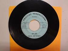"SO…BUT SO WHAT?: I Will Cry- Clear And Bright-U.S. 7"" 67 Prestige Prod. PP66-181"