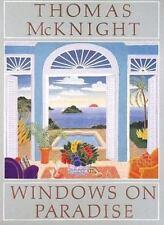 Thomas McKnight : Windows on Paradise by Thomas McKnight (1997, Hardcover)