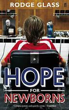 Hope for Newborns, New, Glass, Rodge Book