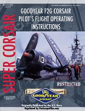 Goodyear F2G Corsair Pilot's Flight Operating Instructions