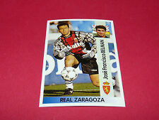 JOSE FRANCISCO BELMAN REAL ZARAGOZA PANINI LIGA 96-97 ESPANA 1996-1997 FOOTBALL