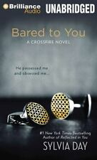 Crossfire: Bared to You 1 by Sylvia Day (2014, MP3 CD, Unabridged) NEW 57A