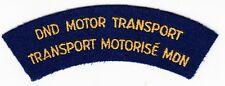 DND MOTOR TRANSPORT / TRANSPORT MOTORISE MDN - Vintage CANADA SHOULDER TAB PATCH