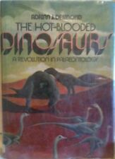 The Hot-Blooded Dinosaurs: A revolution in palaeon