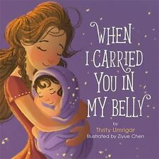 When I Carried You in My Belly Umrigar, Thrity VeryGood