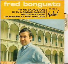 """RARE FRED BONGUSTO """"TU NE SAVAIS PAS"""" 60'S EP FESTIVAL 1505 EN FRANCAIS !"""