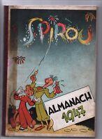 ALMANACH DE SPIROU 1947 - Dupuis Album cartonné en excellent état