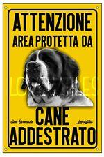 SAN BERNARDO AREA PROTETTA TARGA ATTENTI AL CANE CARTELLO PVC GIALLO