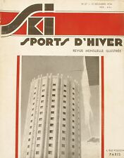 Ski Sport d'Hiver n°27-  1934 - Valais Oberland - Sestrières - Mode Féminine