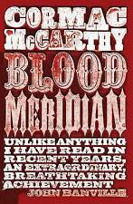 Blood Meridian by Cormac McCarthy (Paperback)