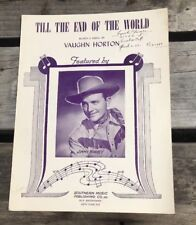 1948 Till The End Of The World - Jimmy Wakely Cover Sheet Music - FREE SHIPPING