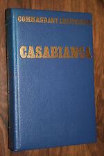 CASABLANCA par COMMANDANT LHERMINIER éd.FRANCE EMPIRE  BON ETAT