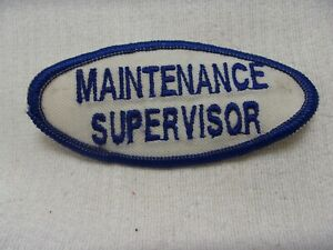 MAINTENANCE SUPERVISOR  USED EMBROIDERED  SEW ON NAME PATCH TAGS BLUE ON WHITE