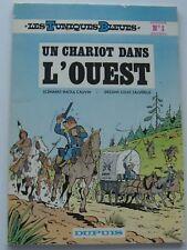 LES TUNIQUES BLEUES Des Louis Salverius UN CHARIOT DANS L'OUEST Broché  1974 TBE