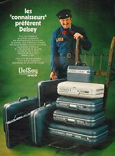 Publicité 1972  DELSEY valises vacances voyages