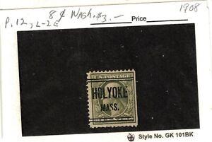 JimbosStamps, U.S.precancels,1908 p.12 olive green Wash.stamp , HOLYOKE MASS.