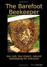 The Barefoot Beekeeper By P. J. Chandler
