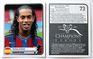 PANINI ROOKIE Soccer Sticker Card RONALDINHO No. 73 Champions League 2005 RARE!