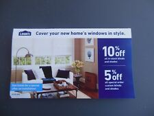 Lowes 10% off blinds & shades in stock, 5% special order