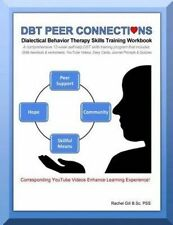 USED (LN) DBT Peer Connections Dialectical Behavior Therapy Skills Training Work