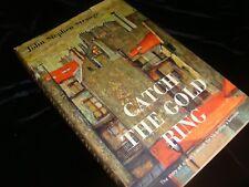 1955 Book club ed CATCH THE GOLD RING mystery suspense war hardcover w/DJ book