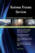 Business Process Services Complete Self-Assessment Guide