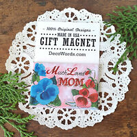 DecoWords Gift Magnet * Much Loved MOM * Show Mom you Appreciate Her!! USA NEW