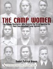 Book - The Camp Women: The Female Auxilliaries Who Assisted the SS