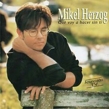 "MIKEL HERZOG ""QUE VOY A HACER SIN TI"" RARE SPANISH CD / EUROVISION CONTEST 1998"
