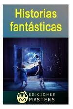 Historias Fant�sticas by Adolfo Agust� (2013, Paperback)