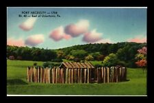 US LINEN POSTCARD FORT NECESSITY ROUTE 40 EAST OF UNIONTOWN PENNSYLVANIA
