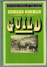 Novel of the West: Guild by Edward Gorman (1987, Hardcover 1st Pr. Inscribed)