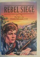 Rebel Siege by Jim Kjelgaard