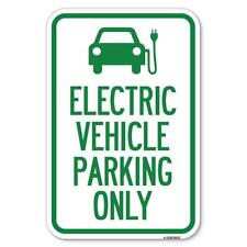 Electric Vehicle Parking Only With Graphic 12 X 18 Heavy Gauge Alum Sign