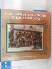 I COMPAGNI DI SANT ANTONIO IN ROMA E BOLOGNA Le societa laicali Edgardo Ferrari