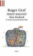 Philip Maloney, Zum Kuckuck von Roger Graf | Buch | Zustand gut