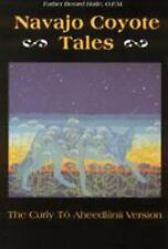 Navajo Coyote Tales : The Curly to Aheedliinii Version by Haile, Berard