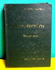 Olivieri Ravelli ELETTROTECNICA vol. terzo Misure elettriche - CEDAM 1966